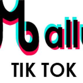 MALLU TIC TOK