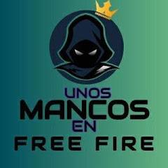 UNOS MANCOS EN FREE FIRE
