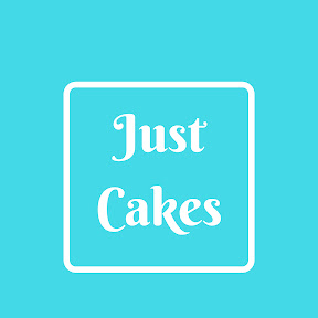 Just Cakes