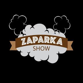 ZAPARKA SHOW
