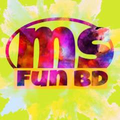 MS FUN BD