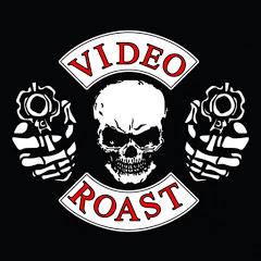 Video Roast