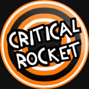 Critical Rocket
