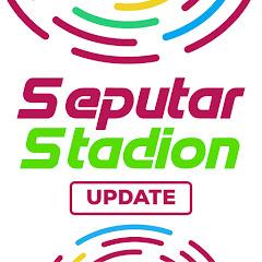SeputarStadion Update