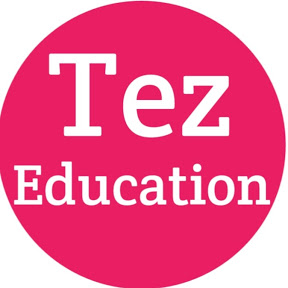 Tez Education