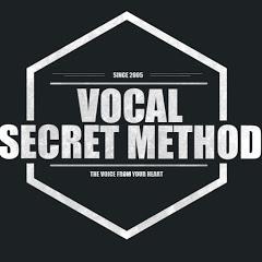 VOCAL SECRET METHOD