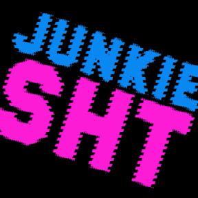 JUNKIE SHT