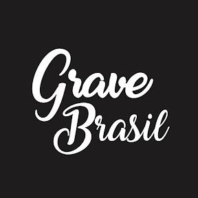 GRAVE BRASIL