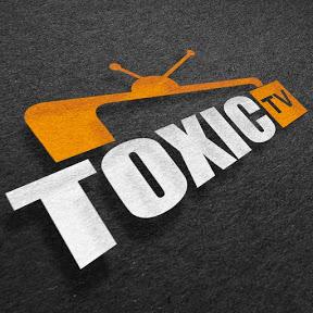 TOXIC TV