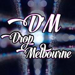 Drop Melbourne