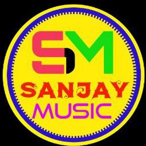 SANJAY MUSIC