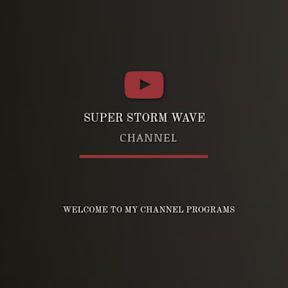 SUPER STORM WAVE