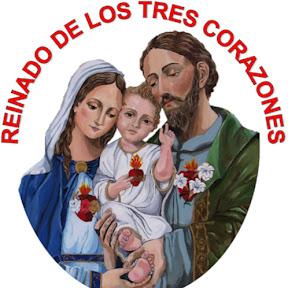 REINADO DE LOS TRES CORAZONES; JESÚS, MARÍA Y JOSÉ