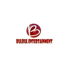 Bulbul Entertainment