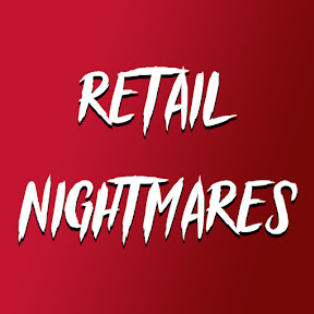 Retail Nightmares