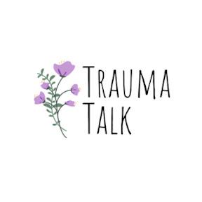 Trauma Talk