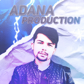 Adana Production
