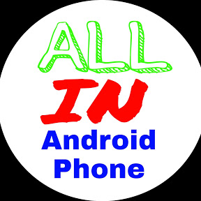 All In Android Phone