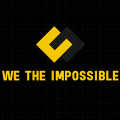 We The impossible