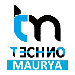 Techno Maurya