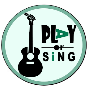 Play or Sing