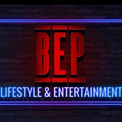BEP Lifestyle & Entertainment