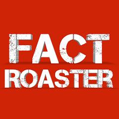Fact Roaster ✓