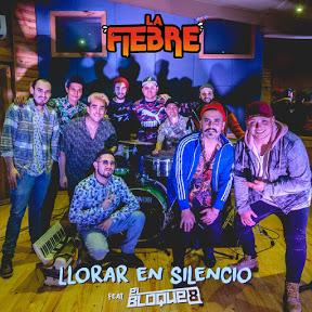 La Fiebre - Topic