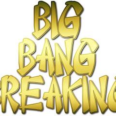 BigBangBreaking