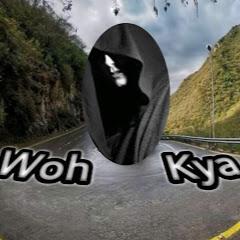 Woh Kya