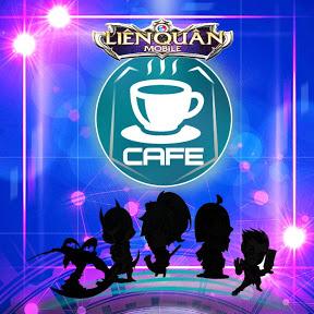Cafe Liên Quân Mobile