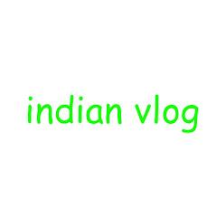 Indian vlog
