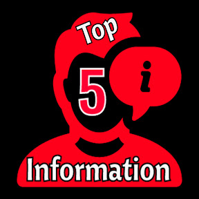 Top 5 Information