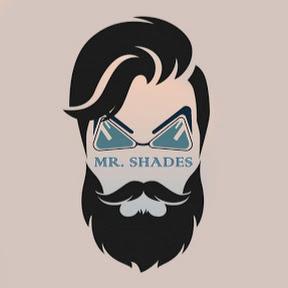 Mr Shades