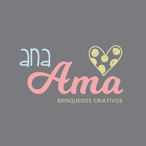 Ana Ama - Brinquedos Criativos