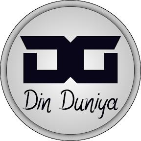 Din Duniya