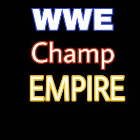 WWE Champ EMPIRE