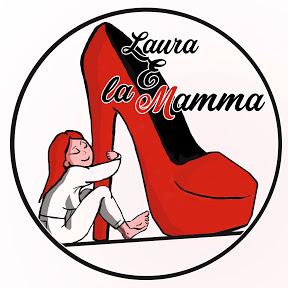 Laura e La Mamma