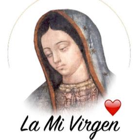 La Mi Virgen
