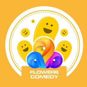 Flowers Comedy