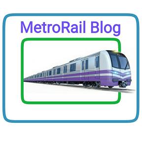 MetroRail Blog
