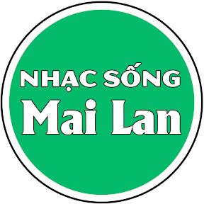 Nhạc Sống Mai Lan