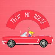 Tech Me House
