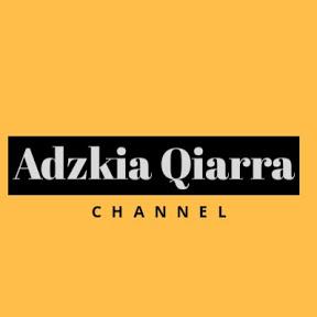 Adzkia Qiarra Channel