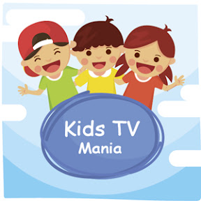 Kids TV Mania YouTube Channel Analytics and Report - Powered