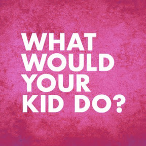 What would your kid do? Full Episodes
