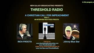 THR 89: A CHRISTIAN CALL FOR IMPEACHMENT PART 2