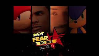 """Hunnid-P """"Fear No One""""feat.Doryan Nelson (Sonic Forces Tribute)"""