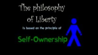 Liberty Means SELF Ownership