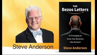 Peter Diaz & Steve Anderson - The Bezos Letters: 14 Principles to Grow Your Business Like Amazon
